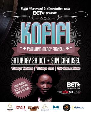 Kofifi movement in association with BET presents Kofifi featuring Mercy Pakela