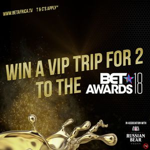 WIN a VIP trip to the 2018 BET Awards!