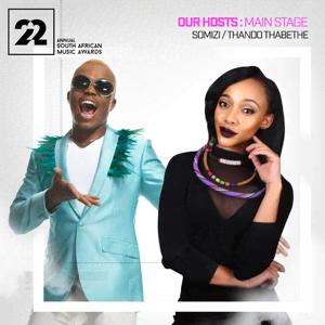 Somizi & Thando Thabethe to host SAMA's 22