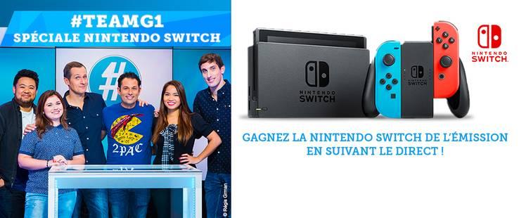 #TEAMG1 spéciale Nintendo Switch !