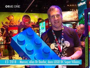 E3 2018 - Marcus nous parle de Lego DC super villains
