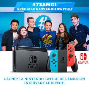 #TEAMG1 spéciale Nintendo Switch ! Gagnez la console de l'émission !