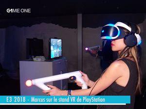 E3 2018 - Marcus sur le stand Vr de Playstation