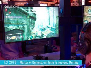 E3 2018 - Marcus et Damonx ont testé destiny