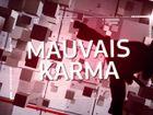 Mauvais Karma
