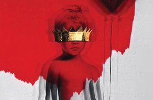 Rihanna : Ecoutez ANTI !