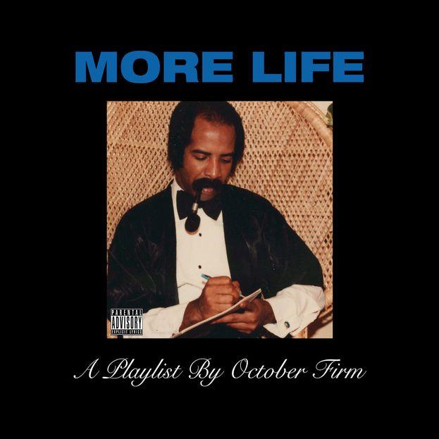 """""""More Life"""" - Drake"""