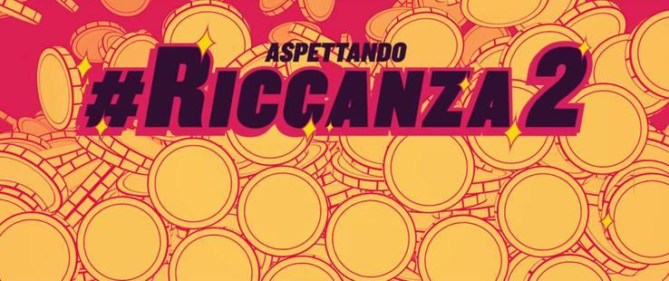 Aspettando #Riccanza 2: i casting