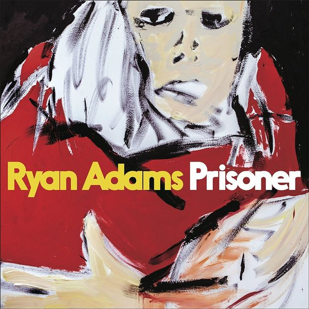 """Prisoner"" - Ryan Adams"