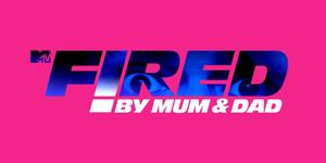 Fired By Mom & Dad