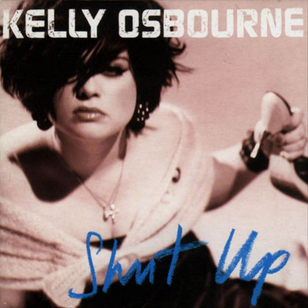 Kelly Osbourne: Shut Up
