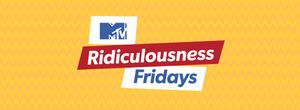Ridiculousness Fridays