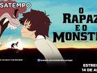 VENCEDORES: Queres ir à estreia do filme «O Rapaz e o Monstro»?