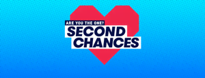 Are You The One? Second Chances