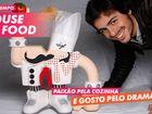 Passatempo House Of Food: Cozinha com o Diogo!