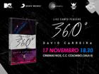 VENCEDORES: Vai a apresentação do DVD '360º Live David Carreira'
