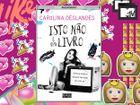 VENCEDORES: Ganha o livro «Isto Não é um Livro» da Carolina Deslandes autografado