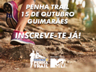 VENCEDORES: Ganha inscrições para o Penha Trail!