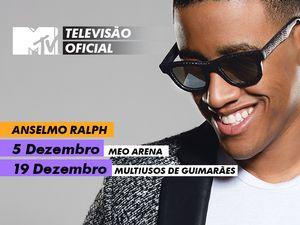 Vai ver o Anselmo Ralph com a MTV!
