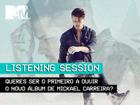 VENCEDORES: Ganha entradas exclusivas para a Listening Session com o Mickael Carreira!
