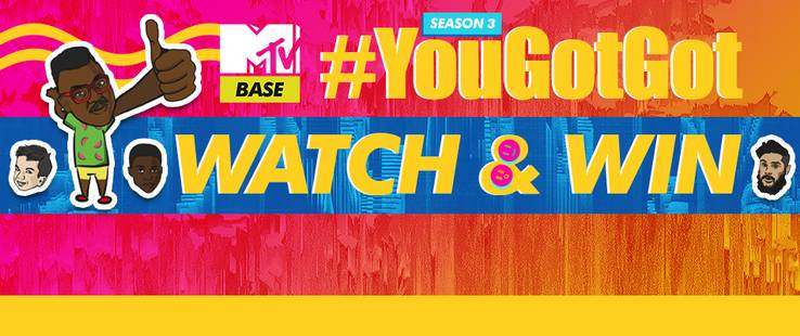 #Yougotgot Watch & Win
