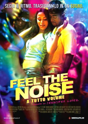 Feel the Noise - A tutto volume