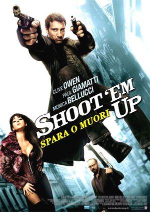 Shoot'em Up - Spara o muori!