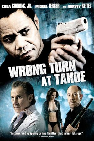 WRONG TURN AT TAHOE - INGRANAGGIO MORTALE