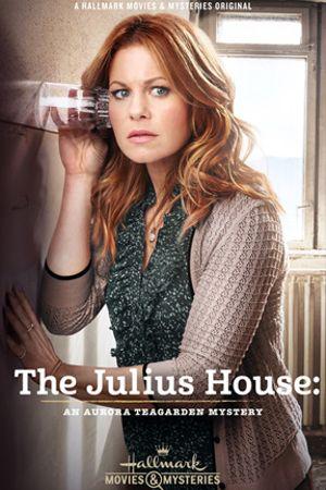 I misteri di Aurora Teagarden - Casa Julius