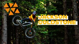 Jackson Goldstone: in mountain bike per inseguire i propri sogni [VIDEO DI MOUNTAIN BIKE]